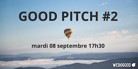 GOOD Pitch #2 : présentation et échanges avec 3 start-up en levée de fonds billets