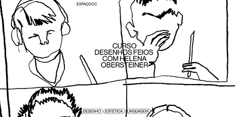 DESENHOS FEIOS (ONLINE) COM HELENA OBERSTEINER - TURMA 2 ingressos