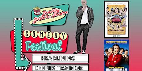 Brackley Drive-In Comedy Festival Featuring: Dennis Trainor tickets