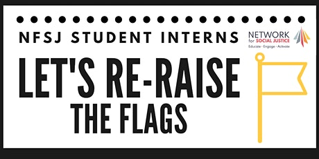 A Community Conversation about Re-Raising the Flags tickets