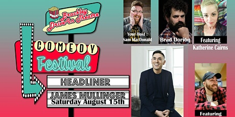 Brackley Drive-In Comedy Festival Featuring : James Mullinger tickets