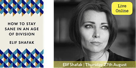 Elif Shafak - How to Stay Sane in an Age of Division billets