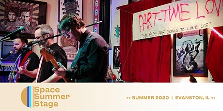 SOLD OUT | Space Summer Stage presents Part-Time Lovers tickets