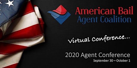 2020 American Bail Agent Coalition Virtual Conference tickets