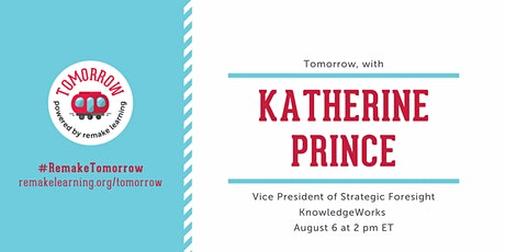 Tomorrow, with Katherine Prince tickets