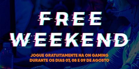 Jogue Gratuitamente na Lan House da ON e-Stadium - Free Weekend ingressos