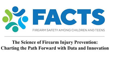 The Science of Firearm Injury Prevention: Charting the Path Forward tickets