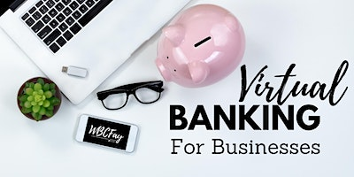 Virtual Banking for Businesses