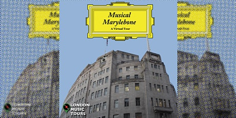 Musical Marylebone – A Virtual Tour tickets