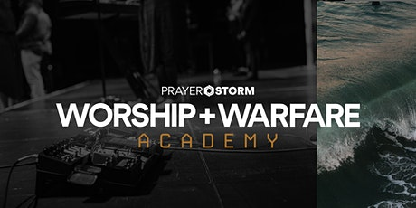 Worship and Warfare Academy tickets