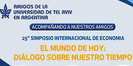 25° SIMPOSIO INTERNACIONAL DE ECONOMÍA: Primera sesión entradas