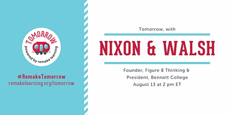 Tomorrow, with Nixon & Walsh tickets