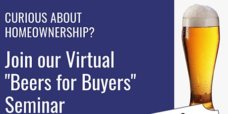 Beers for Buyers - 1st Time Home Buyer Seminar (Ontario) tickets