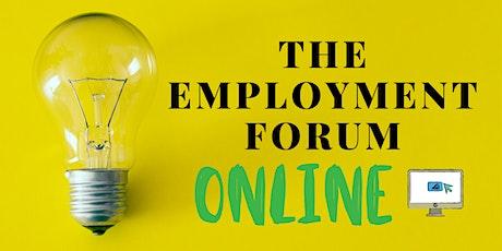 The Employment Forum - ONLINE! tickets