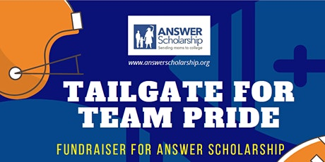 2020 ANSWER  Tailgate for Team Pride - Virtual Fundraiser tickets