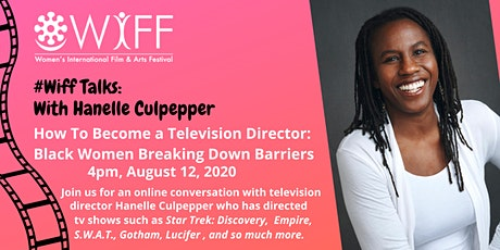 WIFFTalks: With Hanelle Culpepper tickets