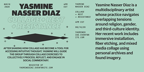 Collage + Rest + Resistance with Yasmine Diaz tickets
