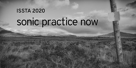 ISSTA 2020: SONIC PRACTICE NOW tickets