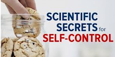 Scientific Secrets for Self-Control Free Masterclass! tickets