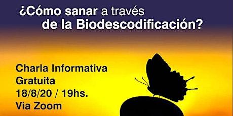 Charla informativa gratuita ¿Cómo sanar a través de la Biodescodificación? entradas