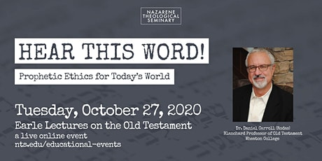 Earle Lectures on the Old Testament with Dr. Daniel Carroll (Rodas) tickets