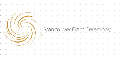 Secret Vancouver Plant Ceremony Signup tickets