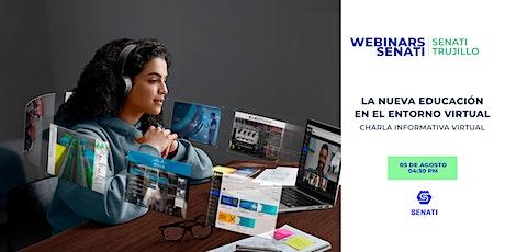 SENATI Trujillo - La nueva educación en el entorno virtual boletos