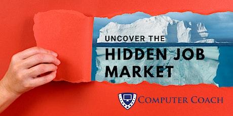 Uncover the Hidden Job Market tickets