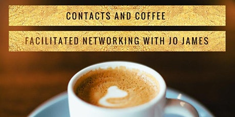 "Online facilitated Networking ""Contacts and Coffee""  2020 tickets"