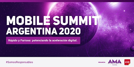 MOBILE SUMMIT  2020 - Rápido y Furioso: potenciando la aceleración digital. billets