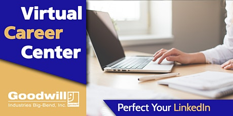 Perfect Your LinkedIn Profile [Online Workshop] tickets