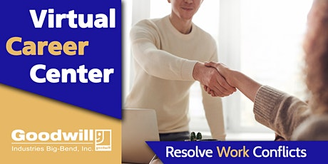 Resolve Workplace Conflict [Online Workshop] tickets