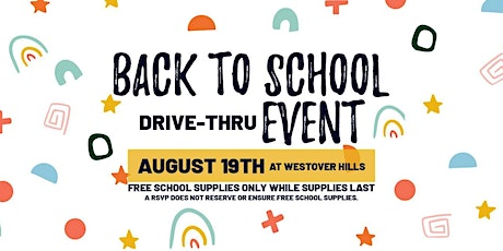 Back to School Drive-Thru Event at Westover Hills tickets