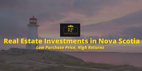 Real Estate Investments in Nova Scotia - Low Purchase Price, High Returns tickets