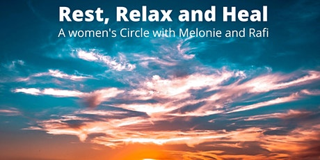 Rest, Relax and Heal - a Women's Circle tickets