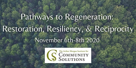 Pathways to Regeneration: Restoration, Resiliency and Reciprocity tickets