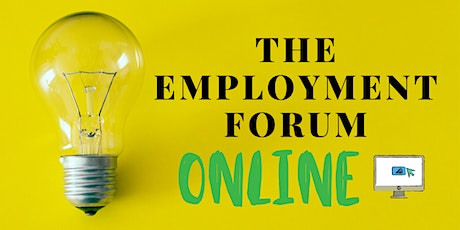 The Employment Forum - ONLINE! tickets
