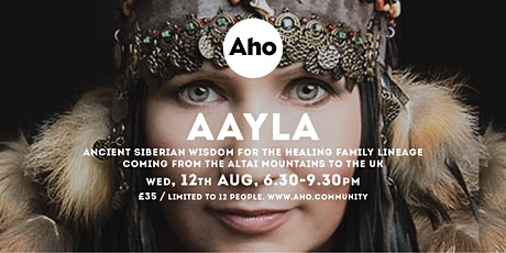 Siberian Wisdom for the Healing Family Lineage with AAYLA tickets