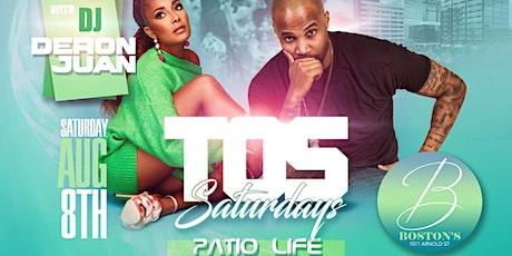 TOS Saturdays w/DJ Deron Juan (Patio Edition) tickets