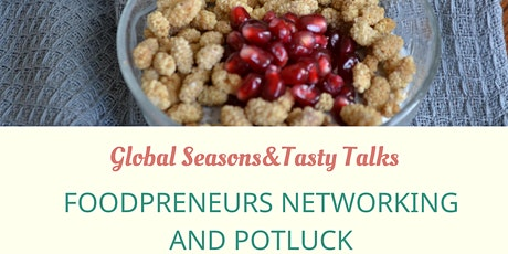 Foodpreneurs networking meet-up and potluck tickets