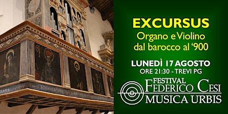 Excursus: Organo e Violino dal barocco al '900 biglietti