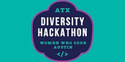 6th Annual Austin Diversity Hackathon #ATXDivHack