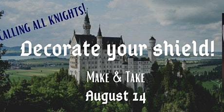 Knight's Shield Take & Make tickets