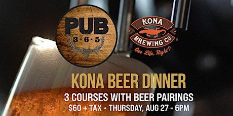 Kona Beer Dinner @ PUB 365 tickets