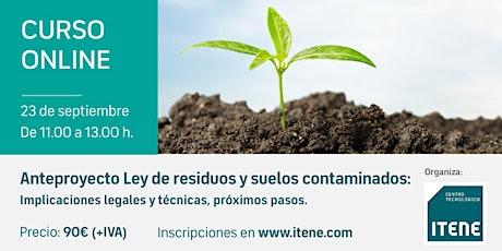 Curso online -  Anteproyecto de Ley de Residuos y Suelos Contaminados entradas