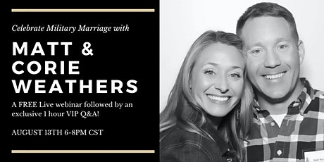 Exclusive Matt & Corie Weathers Event, Celebrate Military Marriage tickets