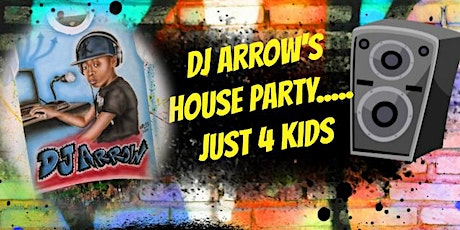 DJ Arrow's House Party Just4Kids tickets