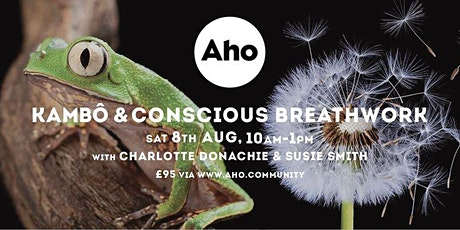 Kambo and Conscious Breathwork with Charlotte and Susie tickets