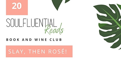 SOULFLUENTIAL Reads: Wine and Book Club, Powered By #ChangingtheNarrative tickets