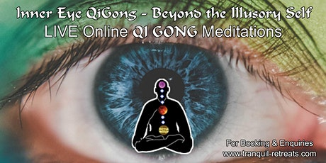 Inner Eye QI GONG - LIVE Online Meditation Course tickets